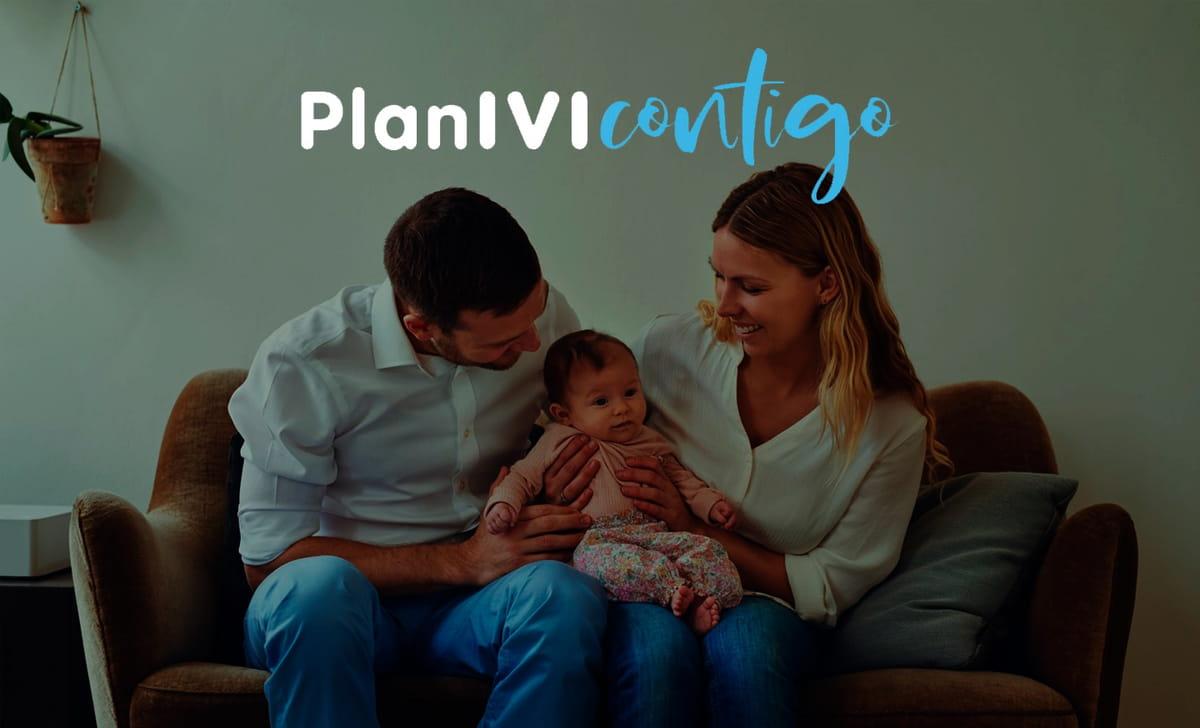 Beneficios para tu tratamiento de Reproducción Asistida: conoce el Plan IVI Contigo