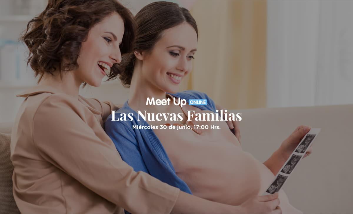 """Meet Up Online """"Las Nuevas Familias""""  un encuentro para mujeres"""